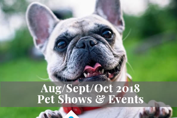 AUG/SEP/OCT 2018 PET SHOWS & EVENTS